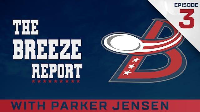 Breeze Report Episode 3