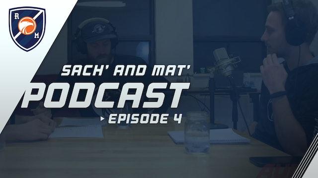 Sach' & Mat' Podcast: Episode 4