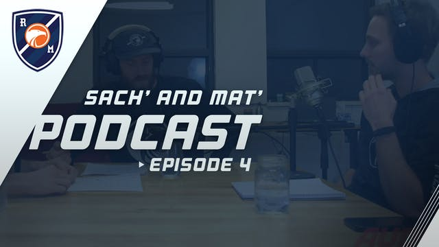 Sach' & Mat' Podcast: Episode 4