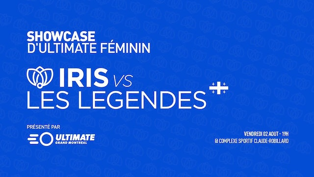 Iris vs Les Legendes (Montreal Women)