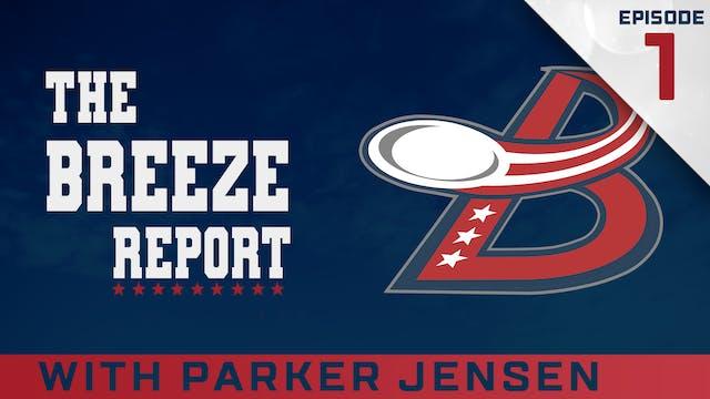 Breeze Report Episode 1