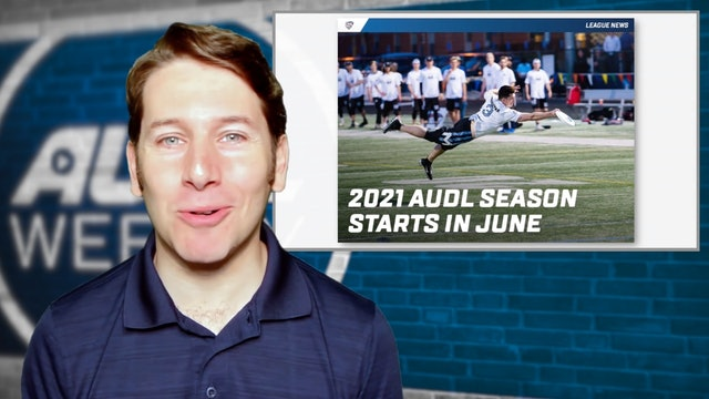 AUDL Weekly Episode 01