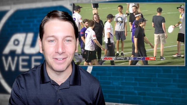 AUDL Weekly | Episode 18