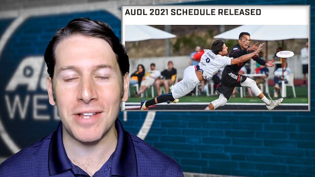 AUDL Weekly | Episode 4