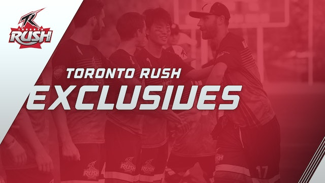 Toronto Rush Exclusives