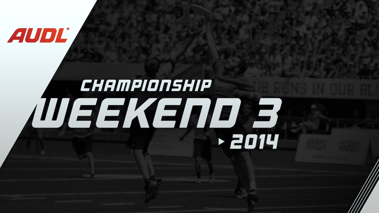 2014 Championship Weekend