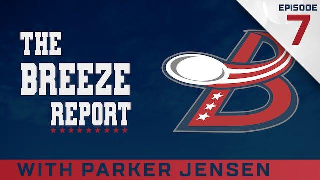 Breeze Report Episode 7