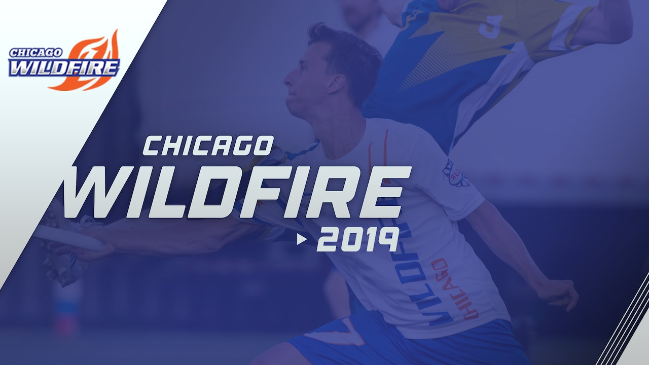 Chicago Wildfire 2019