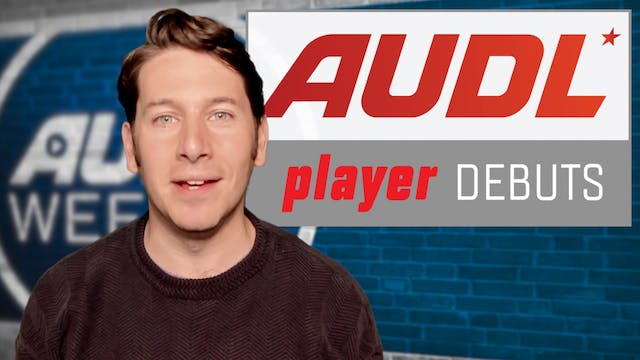 AUDL Weekly | Episode 2