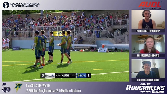 Roughneck Rewind 06: 2017 Week10 vs Madison Radicals