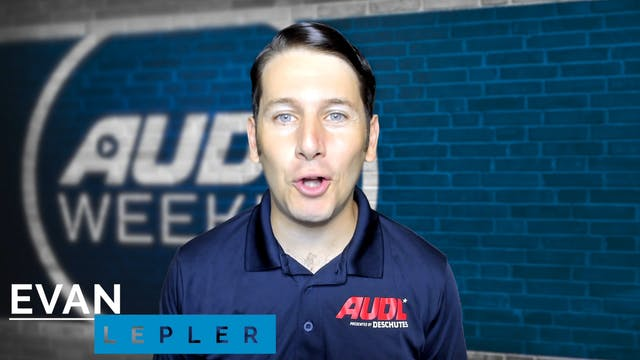 AUDL Weekly | Episode 13