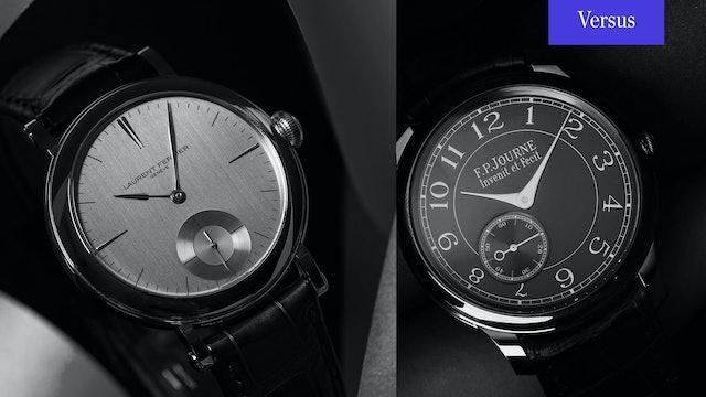F.P. Journe vs. Laurent Ferrier; Chronometre Bleu vs Galet Micro Rotor
