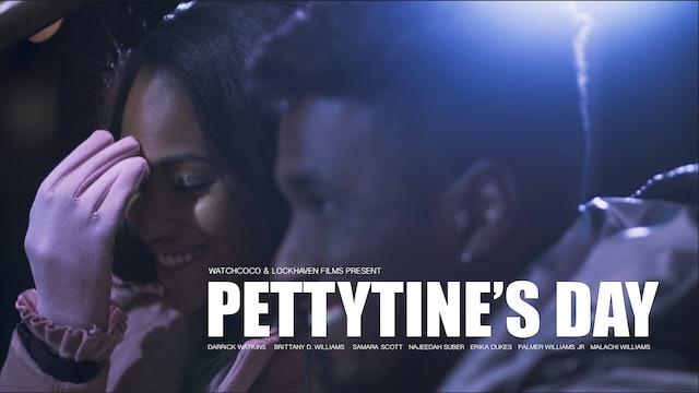 PETTYTINE'S DAY