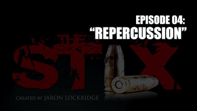 """""""REPERCUSSION"""""""