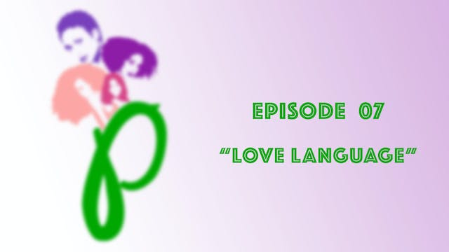WORTH  |  LOVE LANGUAGE   |  S01E07