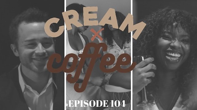 FIRST DATE  (104) - CREAM X COFFEE
