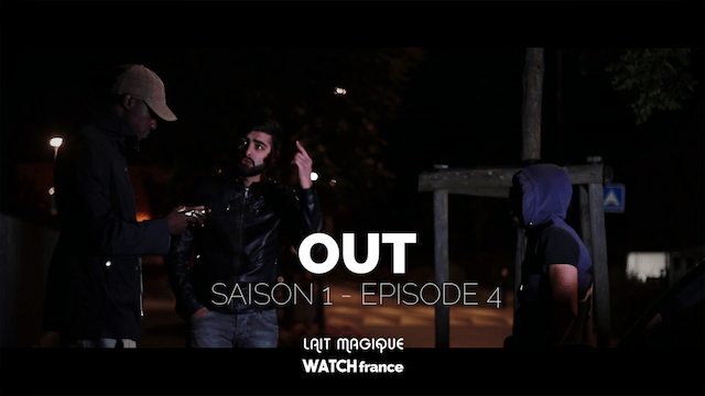 OUT, Saison 1 : Episode 4