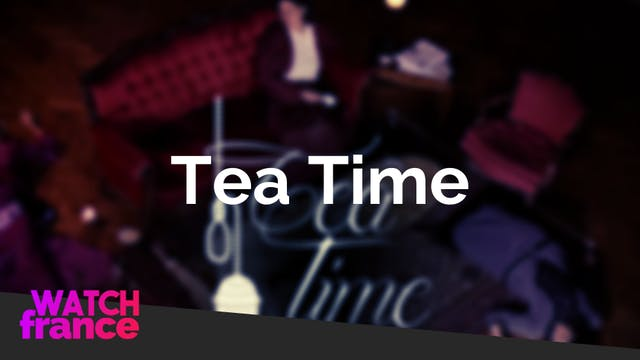 La série Tea Time