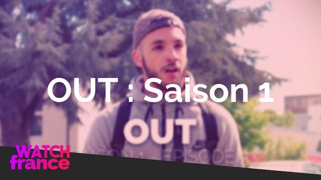 La série OUT : Saison 1