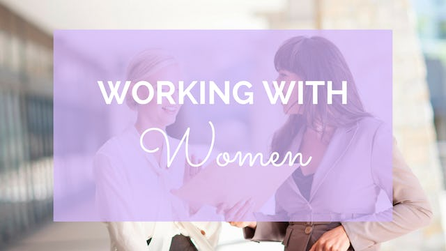 Working With Women