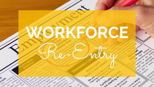 Workforce Reentry