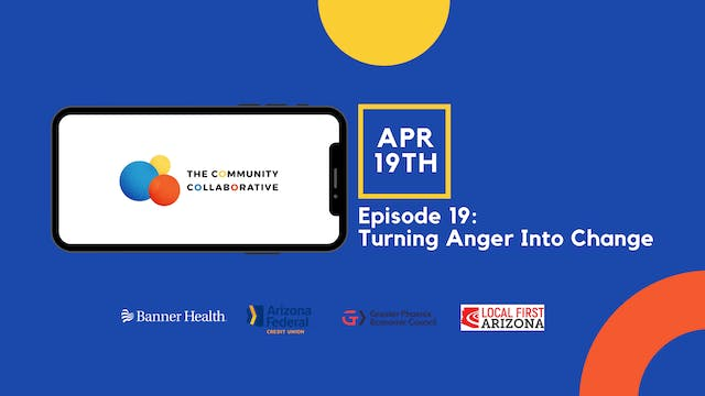 Episode 19: Turning Anger Into Change