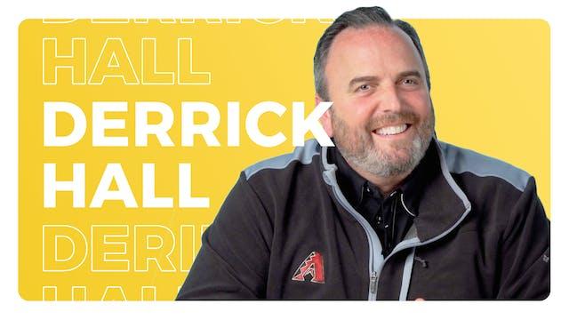 Derrick Hall, President + CEO, Arizon...