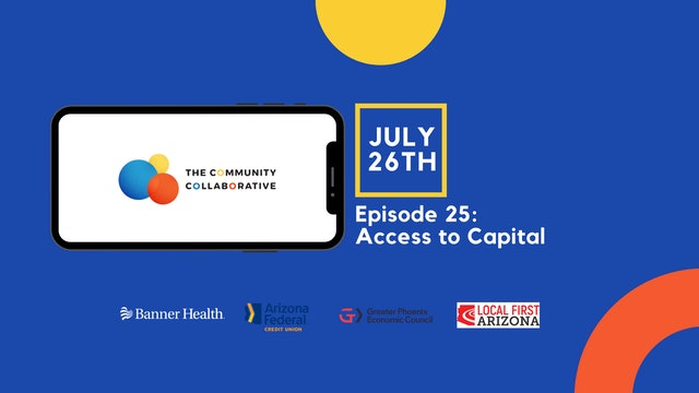 Community Collaborative Episode 25: Access to Capital