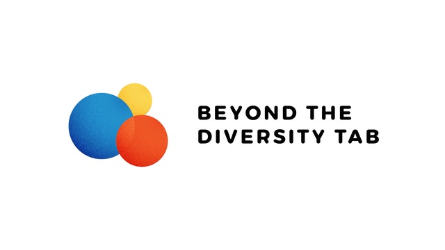 Episode 5: Beyond the Diversity Tab