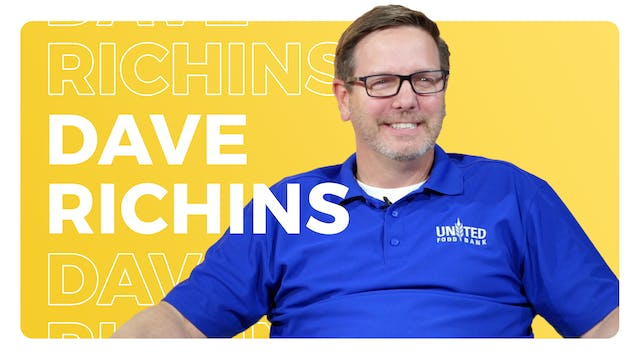 Dave Richins: CEO, United Food Bank