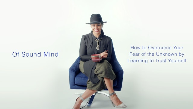 How to Overcome Your Fear of the Unknown by Learning to Trust Yourself