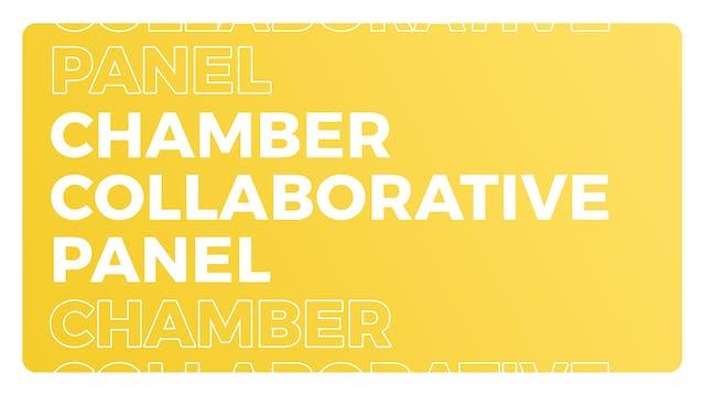 Chamber Collaborative Panel