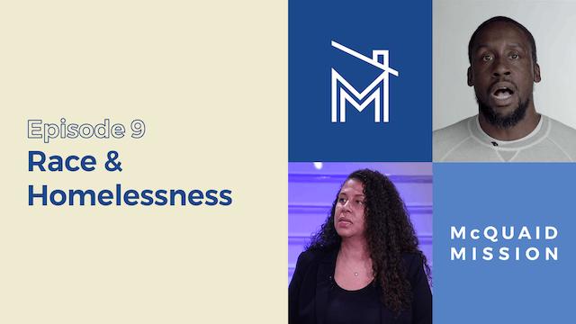 Episode 9: Race & Homelessness