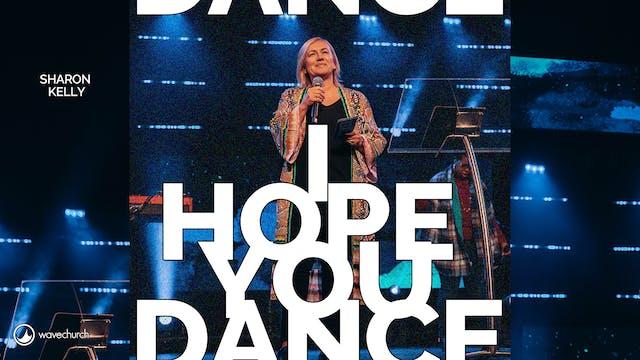 I Hope You Dance   Sharon Kelly