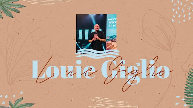 Louie Giglio   Touch Of Devoted 2021