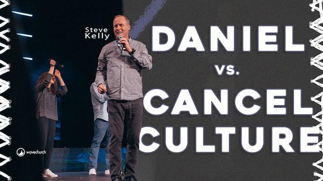 Cancel Culture - Part 2   Steve Kelly