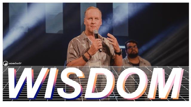 Wisdom || Steve Kelly