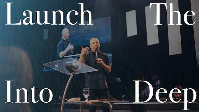Launch Into The Deep | Josh Kicker