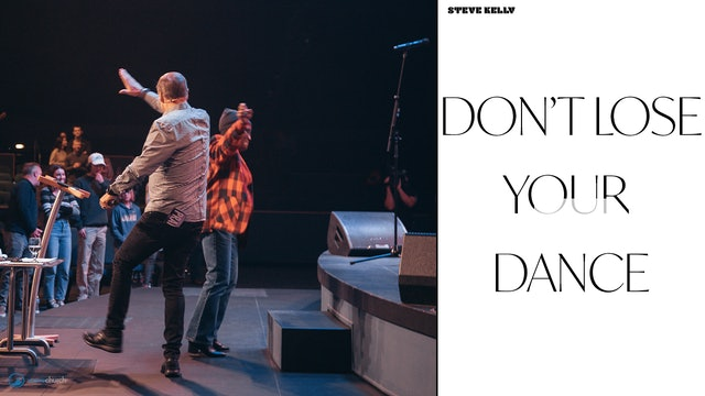 Don't Lose Your Dance Part 2   Steve Kelly