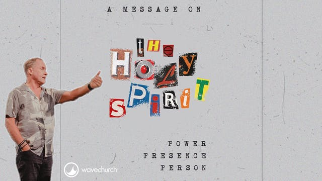 Steve Kelly    Holy Spirit Part 1
