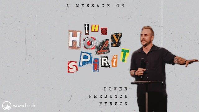 Josh Kelly | Holy Spirit Part 3