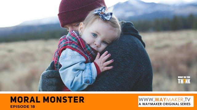 Moral Monster_