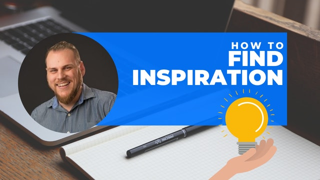 Episode 2: 60 Second Writing Tips - Finding the Inspiration To Write