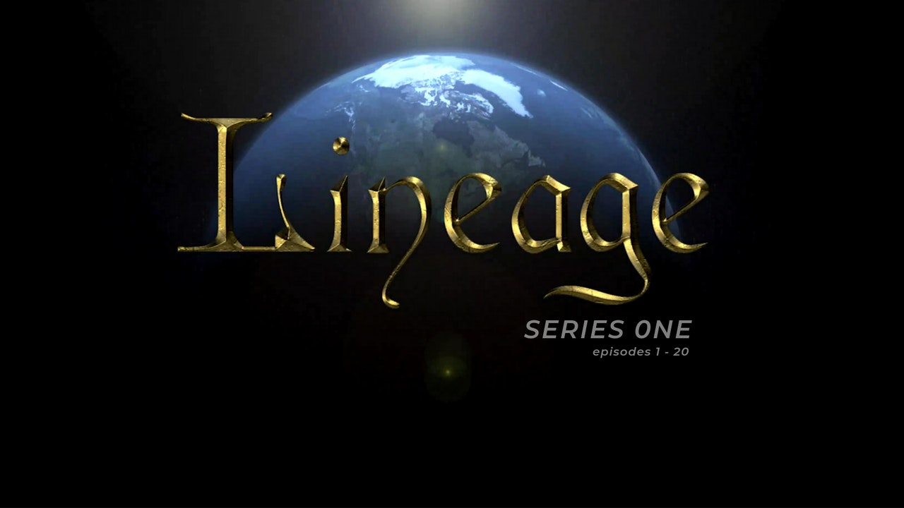 CHRISTIAN HISTORY - LINEAGE (Episodes 1-20)