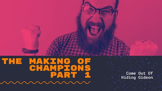 The Making of Champions (Part 1): Com...