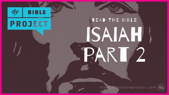 The book of Isaiah Overview (part 2).