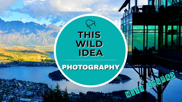 THIS WILD IDEA In New Zealand - Photography With Conrad