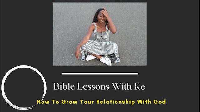 How To Grow Your Relationship With God