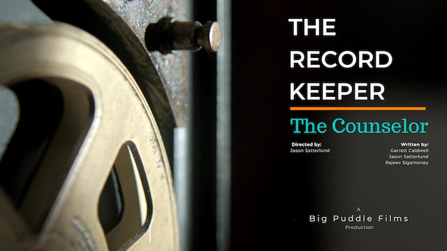 The Record Keeper - Episode 10: The Counselor