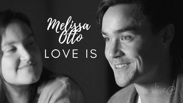 PSALTERLive: Mellisa Otto - Love Is